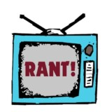 "The Rant Cast: Ep. 1.10 ""Eight Great Rants"""