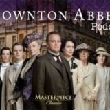 "Downton Abbey Podcast: Ep. 4.5 ""Series 4, Episode 5"""