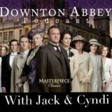 "Downton Abbey Podcast: Ep. 4.1 ""Series 4 Preview"""