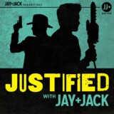 "Justified with Jay & Jack: Ep. 1.06 ""Kill the Messenger"""