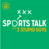 "Sports Talk with 3 Stupid Guys: Ep. 6.01: ""Week 1"""