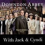 "Downton Abbey Podcast: Ep. 4.9 ""The London Season"""